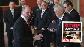 Prezident Miloš Zeman (vpravo) a ministr školství Robert Plaga (za ANO) chtějí omezit inkluzi