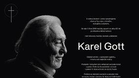 Vdova Ivana zveřejnila dva dny před rozloučení s Karlem Gottem zpěvákovo parte.