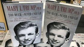 Kniha Mary Trumpové: Too Much and Never Enough: How My Family Created the World's Most Dangerous Man (Příliš mnoho a nikdy dost: Jak moje rodina stvořila nejnebezpečnějšího muže světa)