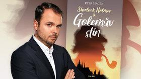 Golemův stín, nové dobrodružství Sherlocka Holmese, napsal spisovatel Petr Macek