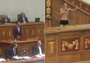 Striptýz v parlamentu. Politik šel na protest proti prezidentovi do trenek