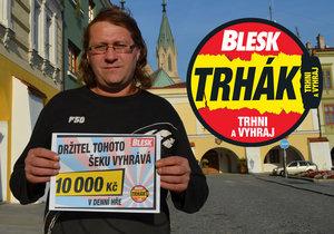 Další výherce Trháku: Pavel Melichárek (50) z Kroměříže