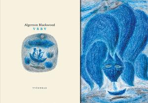 """Je tomu více jak 100 let, co anglický spisovatel Algernon Blackwood vydal svou slavnou povídku """"Vrby"""""""
