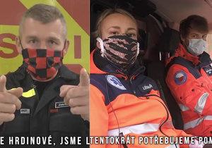 Záchranáři ve videu apelují na lidi: Zůstaňte doma a společně to zvládneme!