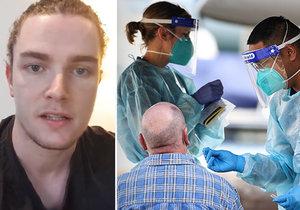 Australský ošetřovatel Daniel Collins popsal boj s koronavirem.