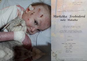 Zemřela Markétka Svobodová. Trpěla nemocí motýlích křídel.