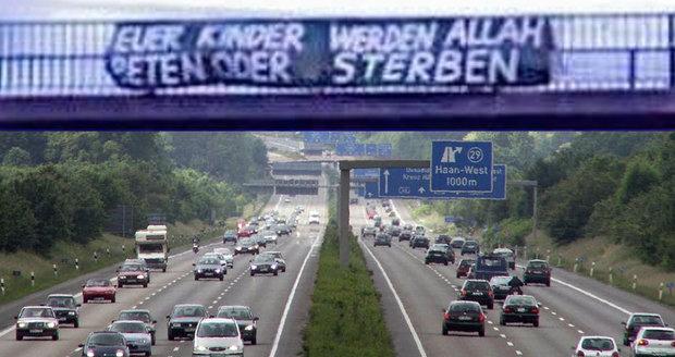 Děsivý vzkaz z dálnice: Vaše děti se budou modlit k Alláhovi, nebo zemřou