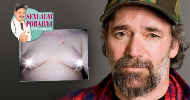 Dr. Karel Obdařený radí, jak naložit s velkými a rosolovitými mužskými prsy.
