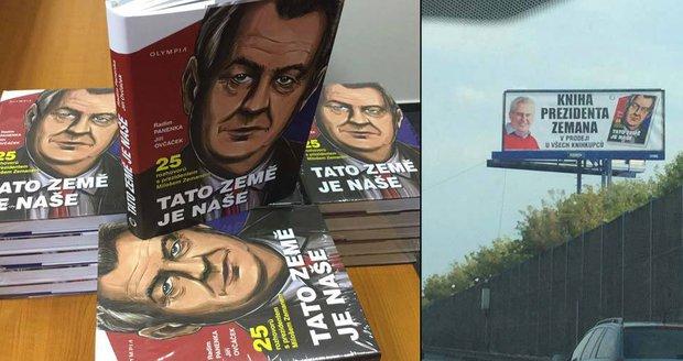 Zeman tvrdil, jak nechce dělat kampaň. Teď shlíží na lidi z desítek billboardů