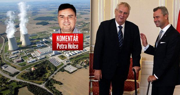 Komentář: Zeman a Hofer si rozumí. Když zrušíme Benešovy dekrety i Temelín