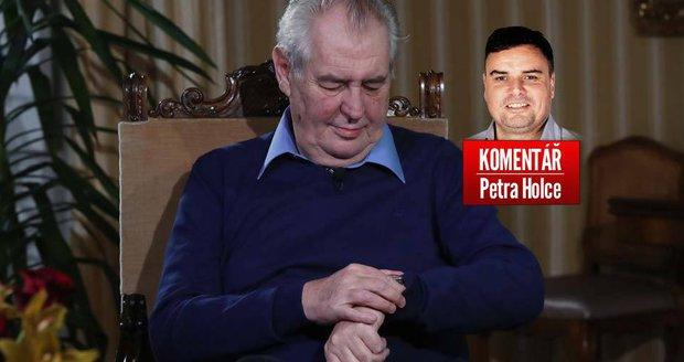 Komentář: V Česku se potlouká nebezpečný člověk. Prezident, co to neudrží