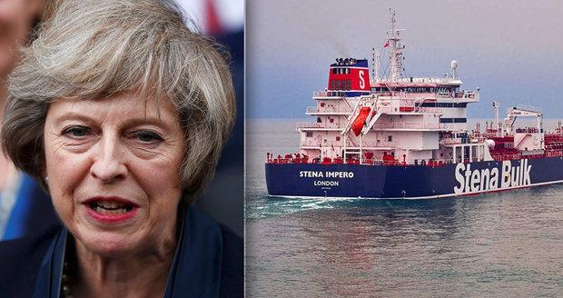 """""""Nepřijatelné,"""" zuří Mayová. Írán vyzvala k okamžitému propuštění britského tankeru"""