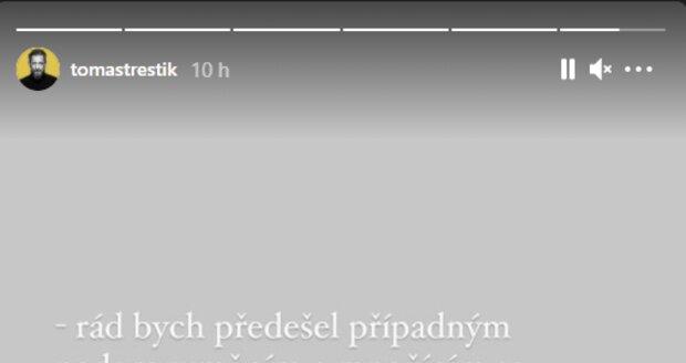 Konec vztahu oznámil Tomáš Třeštík.