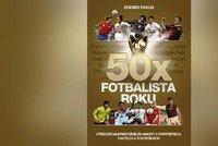 Recenze: 50x Fotbalista roku vám ukáže Čecha, Lafatu nebo Chovance v novém světle!
