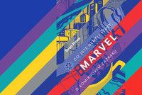 Recenze: Co o Marvelu nevěděli ani nadšení fanoušci, prozradí nová kniha