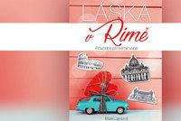 Recenze: Láska v Římě si podmaní i ty největší antiromantiky