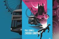Recenze: Detektivní fantasy Zhouba Londýna si zamiloval i autor Hry o trůny, stojí vážně za to?