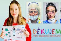 Děti podporují zdravotníky: Děkujeme, že vracíte lidem zdraví a naději!