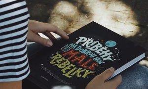 Tip na knihu: 100 příběhů žen pro malé rebelky