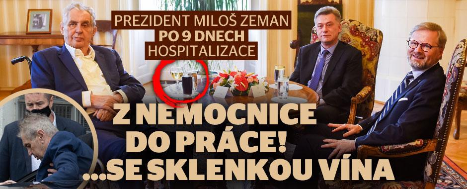 Zeman po 9 dnech opustil nemocnici, v Lánech si hned dal víno
