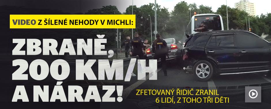 Video z šílené nehody v Michli: Zbraně, 200 km/h a náraz!