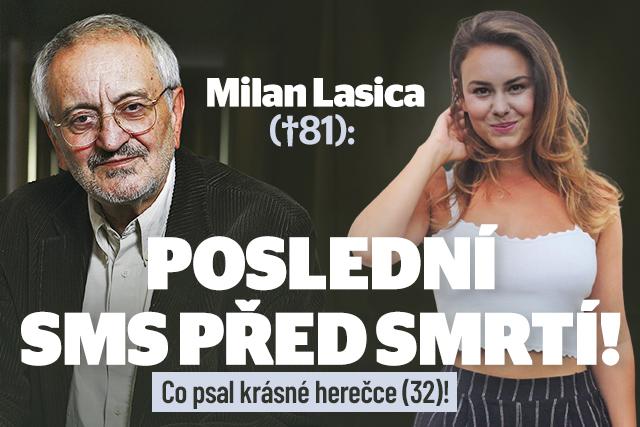 Poslední SMS před smrtí Milana Lasici: Psal krásné herečce!