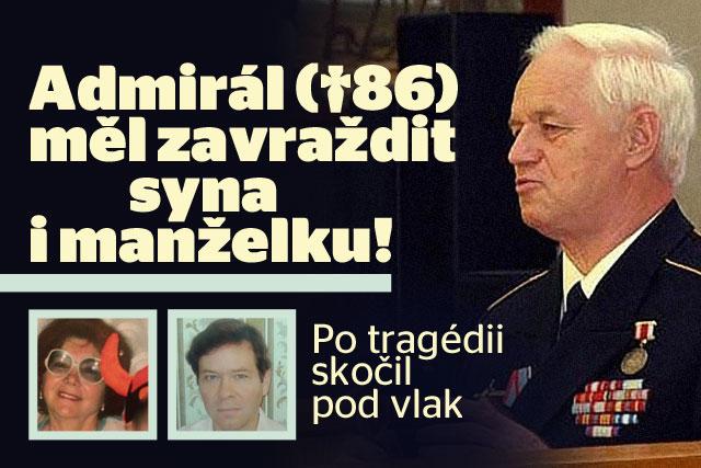 Vážený admirál (†86) měl zavraždit manželku i syna!