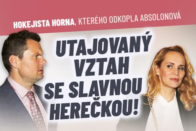 Hokejista Horna: Utajený vztah se slavnou herečkou!