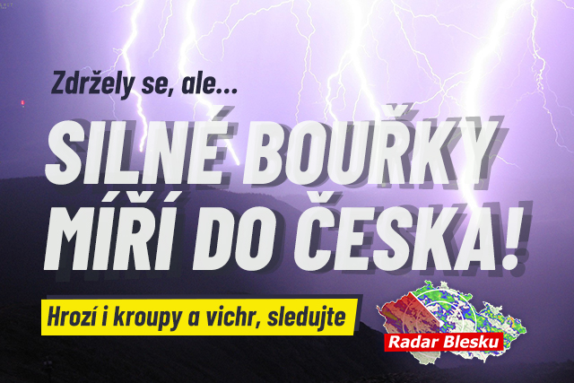 Silné bouřky se valí na Čechy: Sledujte radar Blesku!