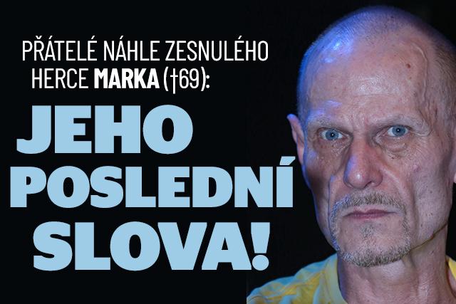 Náhlá smrt Vladimíra Marka (†69) šokovala: Reakce přátel!