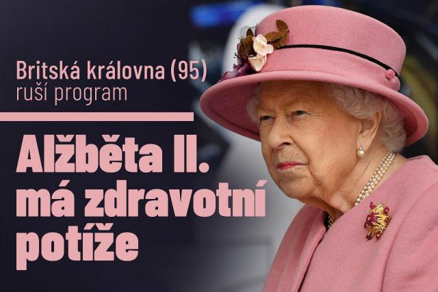 Alžběta II. ruší program: Na vině jsou zdravotní potíže