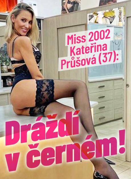 Miss  2002 Kateřina Průšová (37): Dráždí v černém