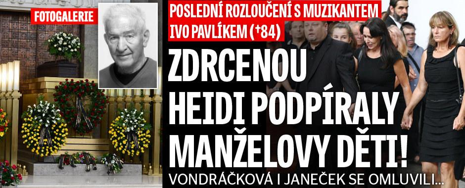 Pohřeb Iva Pavlíka (†84): Zdrcenou Heidi Janků podpíraly manželovy děti
