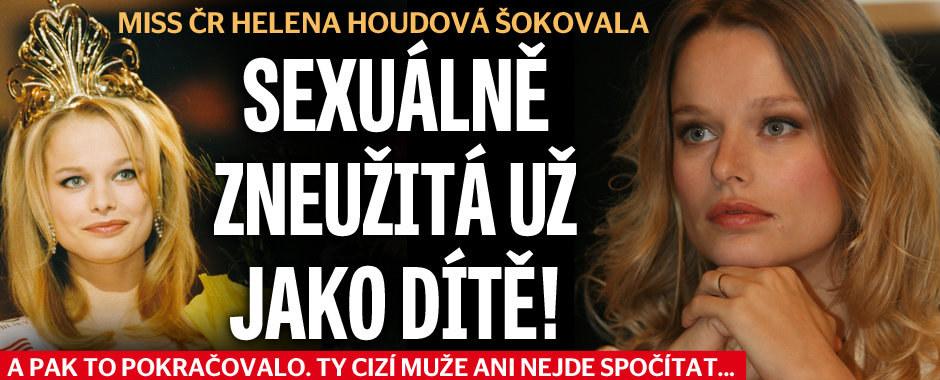 Šokující přiznání Heleny Houdové: Sexuálně zneužita jako čtyřleté dítě!