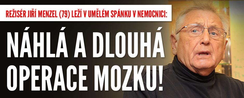 Jiří Menzel (79) je po náhlé operaci mozku: Leží v umělém spánku!