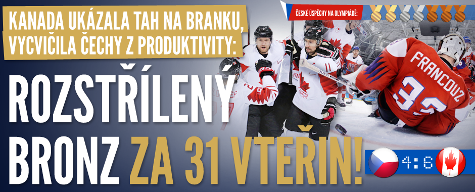 Česko – Kanada 4:6. Hořký konec olympiády, hokejisté jsou bez medaile