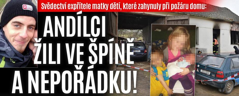 Expřítel matky mrtvých dětí ze Znojemska promluvil: Dlužím jim to, byli to andílci a tam žili jako ve středověku