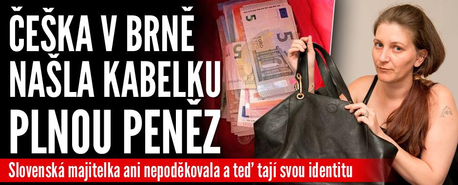 Češka v Brně našla kabelku plnou peněz: Slovenská majitelka si jí převzala bez poděkování a odměny