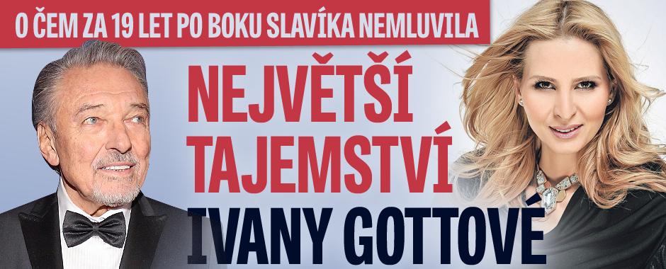 Největší tajemství Ivany Gottové: O čem za 19 let po boku Slavíka nemluvila