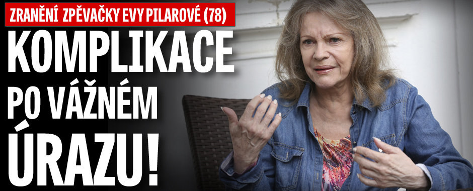 Zranění zpěvačky Evy Pilarové (78): Komplikace po vážném úrazu!