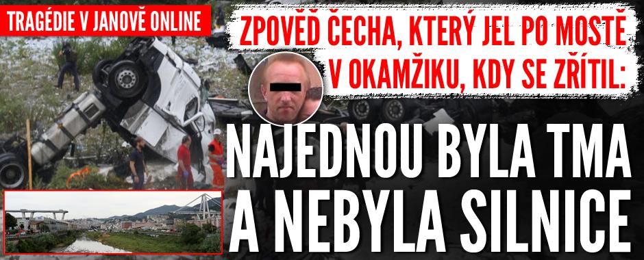 Zpověď Čecha, který jel po mostě v Janově, když se zřítil: Najednou byla tma a nebyla silnice