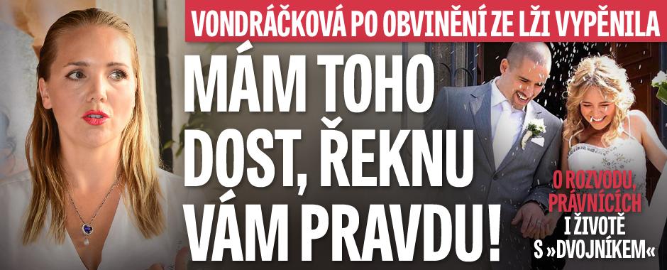 Vondráčková po Plekancově obvinění ze lží: Tak já řeknu pravdu!