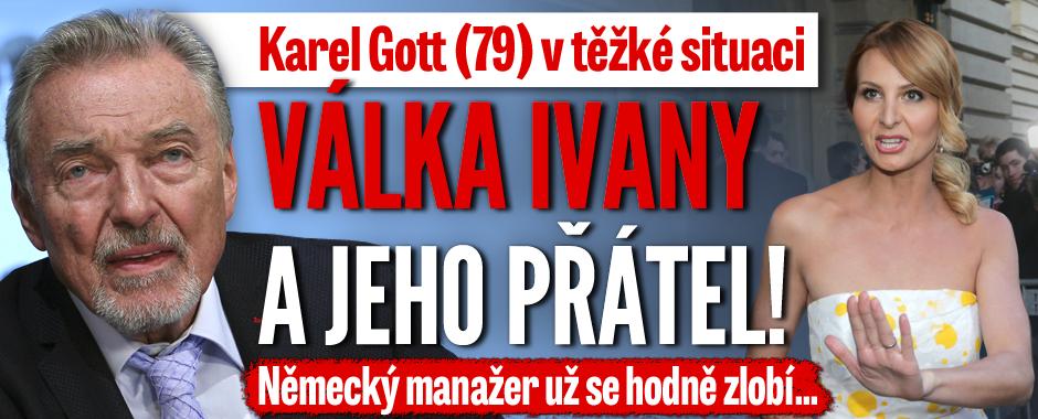 Karel Gott v nesnázích: Válka Ivany a přátel z Německa!