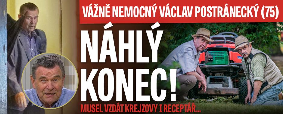 Vážně nemocný Václav Postránecký (75): Náhlý konec! Musel vzdát i Krejzovy