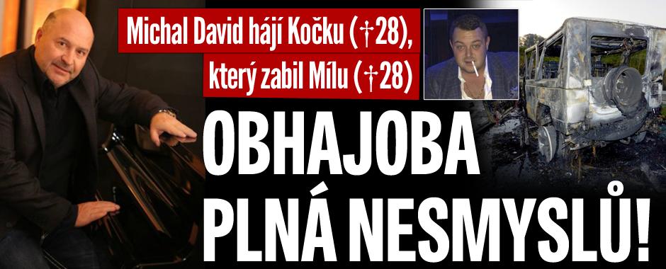 Michal David se zastal Kočky (†28), který zabil Mílu (†28): Obhajoba plná nesmyslů!