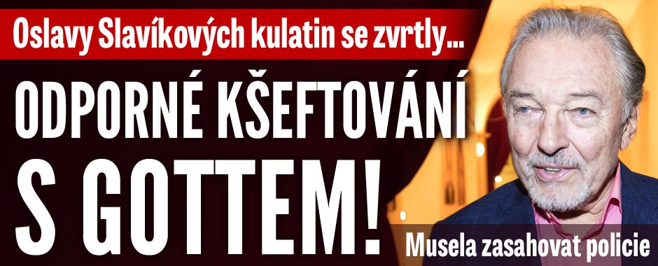 Hořká dohra Slavíkových oslav: Odporné kšeftování s Gottem!