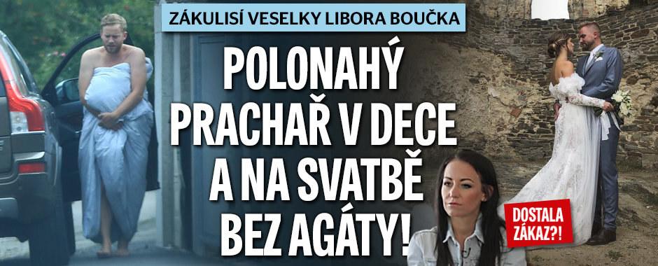 Polonahý Prachař šokoval před Boučkovou svatbou: S Agátou to zabalil?!