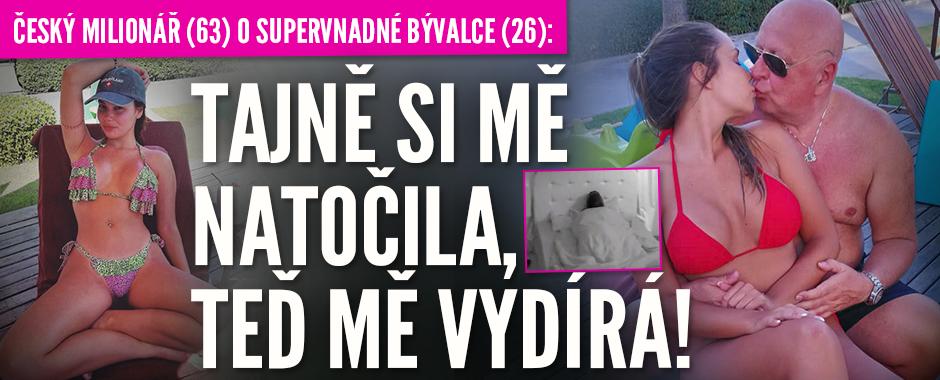 Český milionář (63) o supervnadné bývalce (26): Tajně si mě natočila a teď mě vydírá!