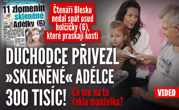 Spása pro »skleněnou« holčičku (6): Čtenář Blesku dal Adélce 300 tisíc!