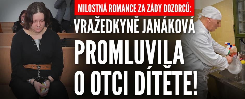 Milostná romance za zády dozorců: Vražedkyně Janáková promluvila o otci dítěte!
